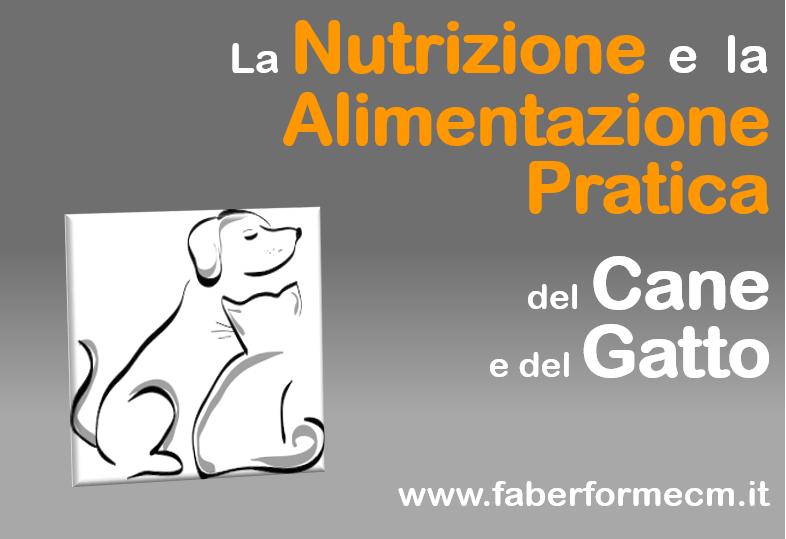 La Nutrizione e l'Alimentazione Pratica del Cane e del Gatto